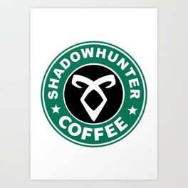 Shadowhunter Coffee Art Print