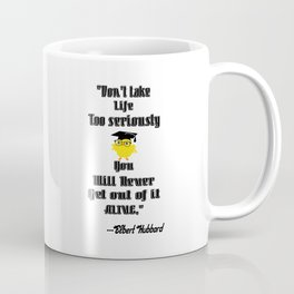 Inspirational Life Quote By Elbert Hubbard Coffee Mug