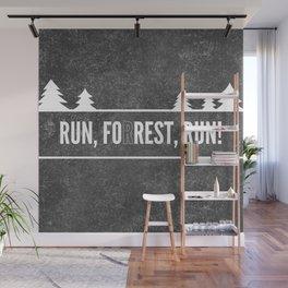 Ru, Fo(r)rest, Run! Wall Mural