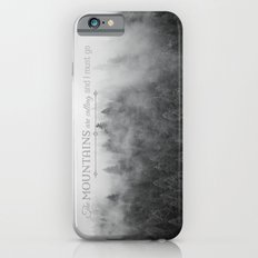 The Mountains are Calling Black and White Quote Photograph iPhone 6s Slim Case