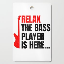 Relax The Bass Player Is Here | Music Instrument Cutting Board