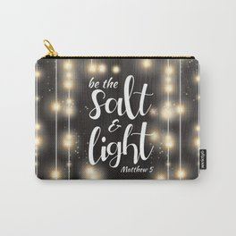 Be The Salt & Light Carry-All Pouch