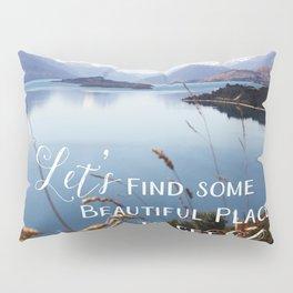 Lets get Lost Pillow Sham