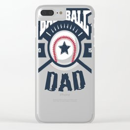 Baseball-Dad-Funny-T-Shirt-2017---2018-Fathers-Day-Gift Clear iPhone Case