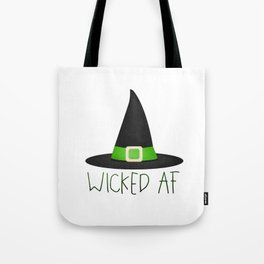 Wicked AF - Witch Hat Tote Bag