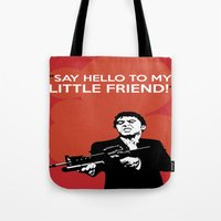 scarface Tote Bags featuring Scarface Say Hello to My Little Friend by Florian Rodarte