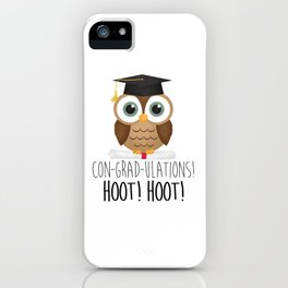 Con-grad-ulations! Hoot! Hoot! iPhone Case