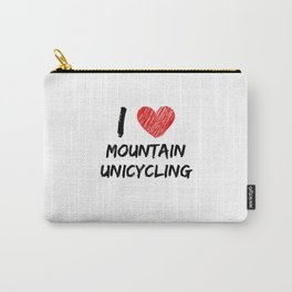 I Love Mountain Unicycling Carry-All Pouch