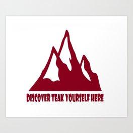 Mountain Design #DiscoverTeakYourselfHere Art Print