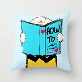 How to conquer a woman's heart Throw Pillow