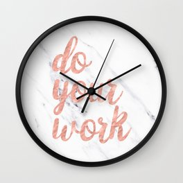 Do Your Work Rose Gold Marble Quote Wall Clock