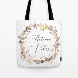 Autumn Vibes Tote Bag