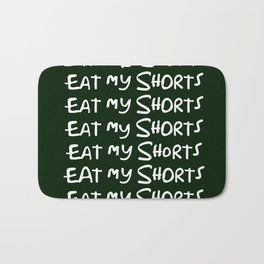 eat my shorts Bath Mat