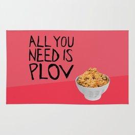 ALL YOU NEED IS PLOV Rug