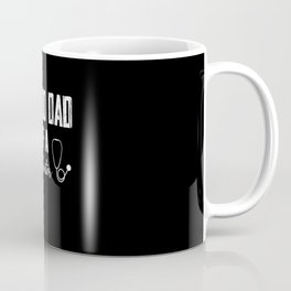 Proud Dad of A Future Doctor Shirt for Men Dad Coffee Mug