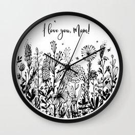 I love you, Mom! Wall Clock