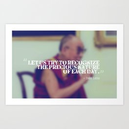 Inspirational, Movational and Timeless Quotes - Dalai Lama 20 Art Print