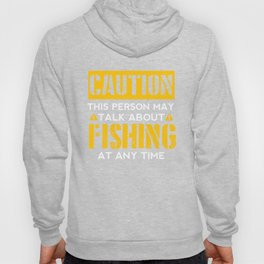 CAUTION - Fishing Fan Hoody
