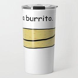 Burrito Travel Mug