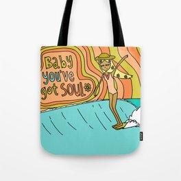 Baby you've got soul // surf art lady slide Tote Bag
