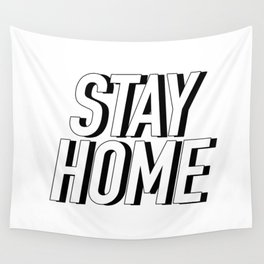 STAY HOME Wall Tapestry