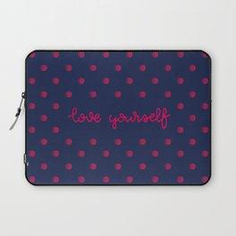 love yourself Laptop Sleeve