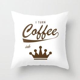 I Turn Coffee Into KOMs Throw Pillow