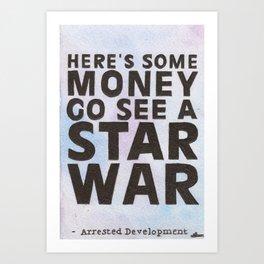 Go See A Star War Art Print