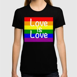 Love Is Love Gay Pride Rainbow Flag LGBT Shirt T-shirt