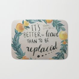 """Panic! at the Disco lyrics """"it's better to leave than to be replaced"""" Bath Mat"""