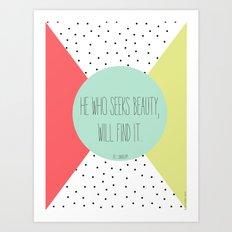 He who seeks Art Print