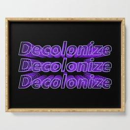 Decolonize & Decolonize Serving Tray