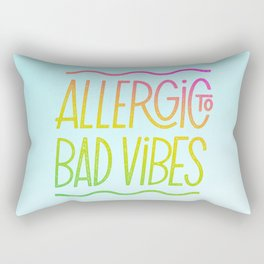 Allergic to Bad Vibes Rectangular Pillow