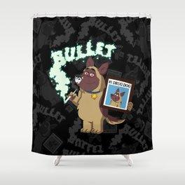 Cartoon Bullet - #1 Drug Dog (Sniffer Dog) Shower Curtain
