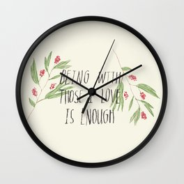 love is enough Wall Clock