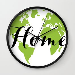 Earth is our Home Wall Clock