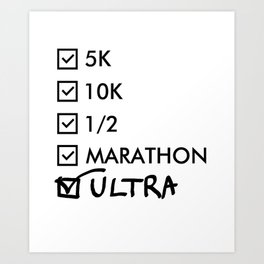 Ultra Marathon Running Art Print