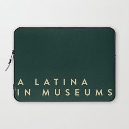 A Latina in Museums (box) Laptop Sleeve