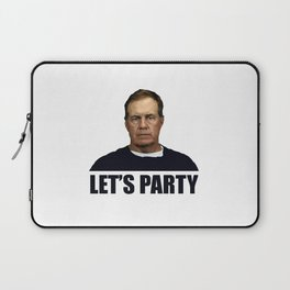 Belichick Lets Party Laptop Sleeve