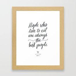 The Best People // Light Framed Art Print