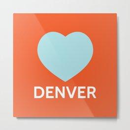 Denver Love Metal Print