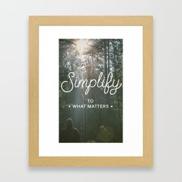Simplify by TheWorley Co. Framed Art Print