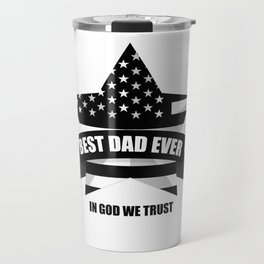 best dad ever with us Travel Mug
