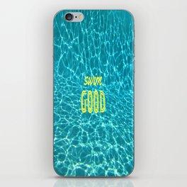 SWIM GOOD iPhone Skin