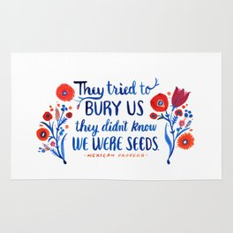 They Didn't Know We Were Seeds Rug
