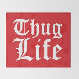 THUG LIFE (Red) Throw Blanket