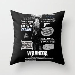 Clarke Griffin - Quotes The 100 Throw Pillow