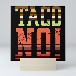 Funny Taco eating shirt Mini Art Print