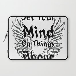 Set Your Mind On Things Above Laptop Sleeve