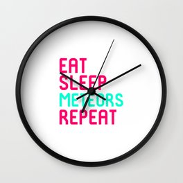 Eat Sleep Meteors Funny Space Quote Wall Clock